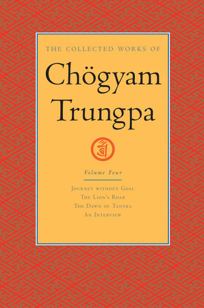 The Collected Works of Chögyam Trungpa: Volume 4 by Chogyam Trungpa