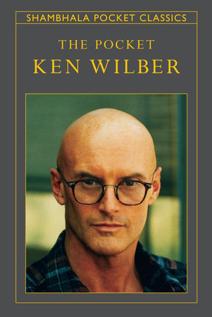 The Pocket Ken Wilber by Ken Wilber