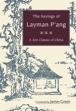 The Sayings of Layman P'ang by
