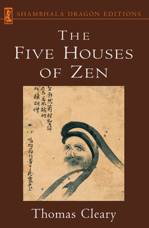 The Five Houses of Zen by