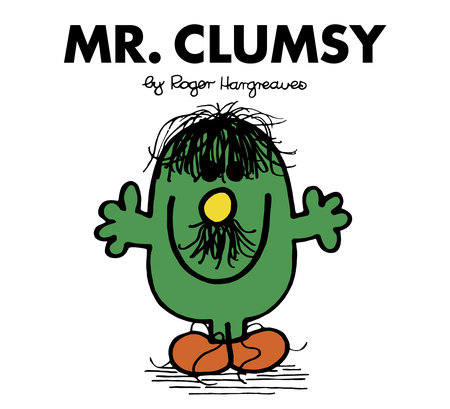 Mr. Clumsy by Roger Hargreaves
