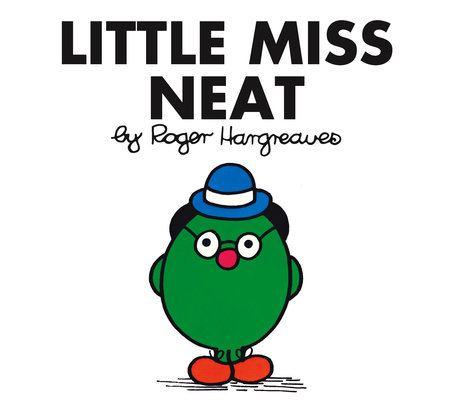 Little Miss Neat by Roger Hargreaves