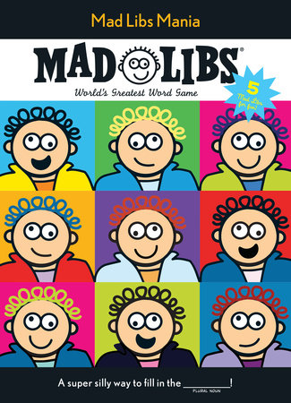Mad Libs Mania by Mad Libs
