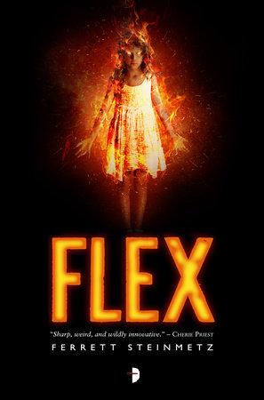 Flex by Ferrett Steinmetz