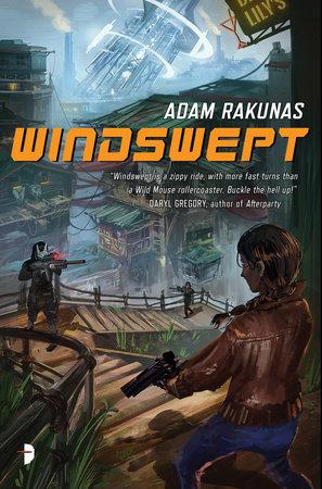 Windswept by Adam Rakunas