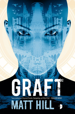 Graft by Matt Hill