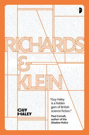 Richards & Klein by Guy Haley