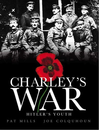 Charley's War (Vol. 8): Hitler's Youth by Pat Mills