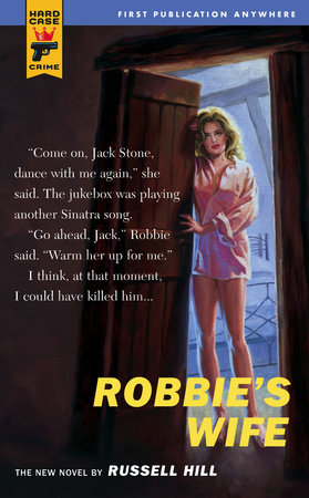 Robbie's Wife by Russell Hill
