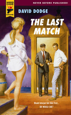 The Last Match by David Dodge