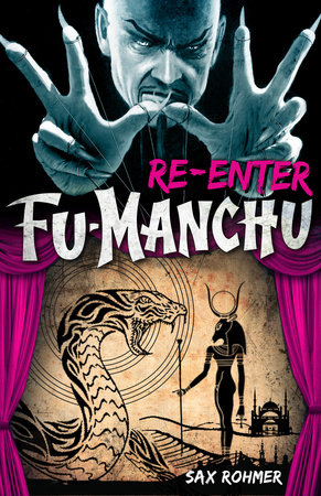Fu-Manchu: Re-enter Fu-Manchu by Sax Rohmer