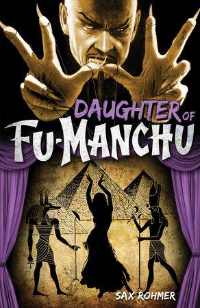 Fu-Manchu: Daughter of Fu-Manchu by Sax Rohmer