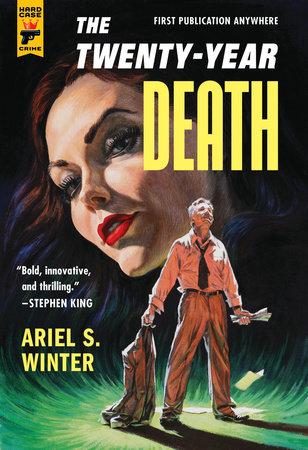 The Twenty-Year Death by Ariel Winter