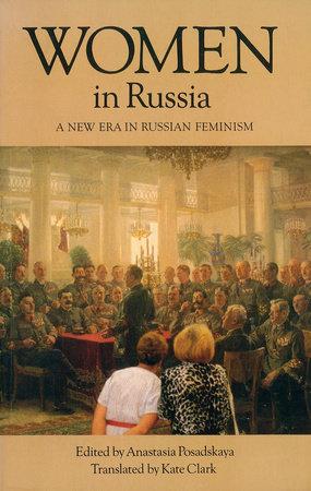Women in Russia by Anastasia Posadskaya