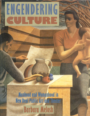 Engendering Culture by Barbara Melosh