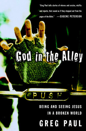 God in the Alley by Greg Paul