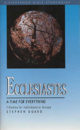 Ecclesiastes by Stephen Board