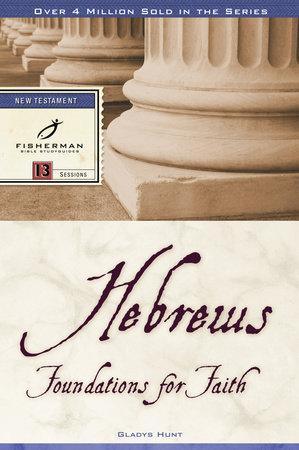 Hebrews by Gladys Hunt