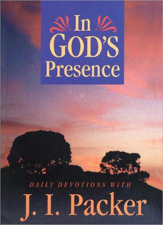 In God's Presence by J.I. Packer