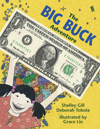The Big Buck Adventure by Shelley Gill and Deborah Tobola