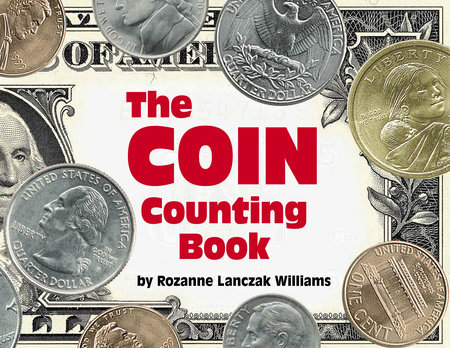 The Coin Counting Book by Rozanne Lanczak Williams