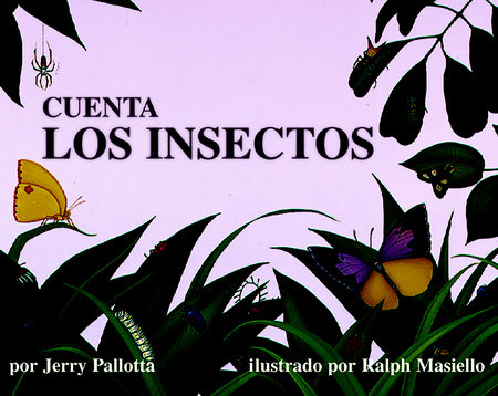 Cuenta los insectos by Jerry Pallotta
