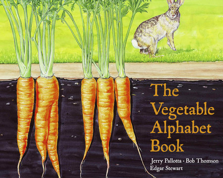 The Vegetable Alphabet Book by Jerry Pallotta and Bob Thomson