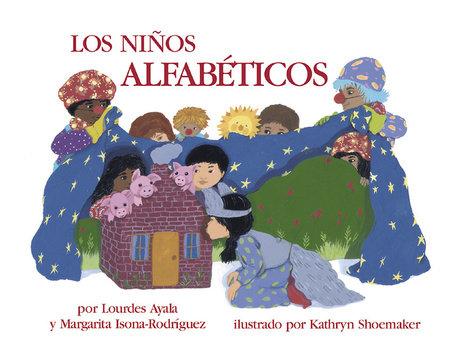 Los ninos alfabeticos by Lourdes Ayala and Margarita Isona-Rodriguez