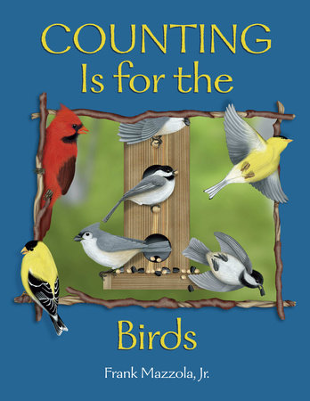 Counting Is for the Birds by Frank Mazzola Jr.