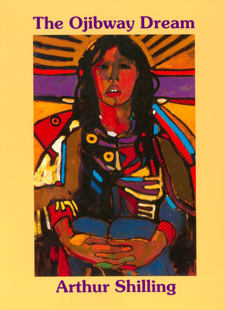 The Ojibway Dream by Arthur Shilling