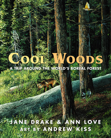 Cool Woods by Jane Drake and Ann Love
