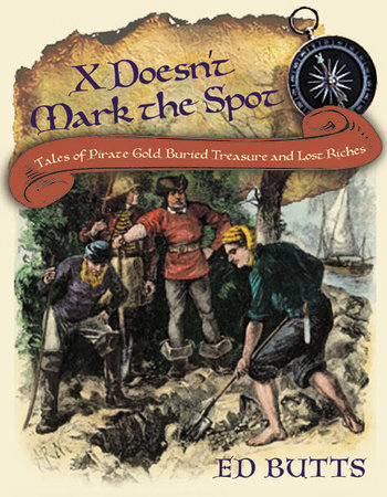 X Doesn't Mark the Spot by Ed Butts