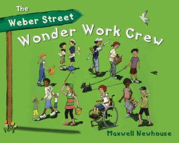 The Weber Street Wonder Work Crew