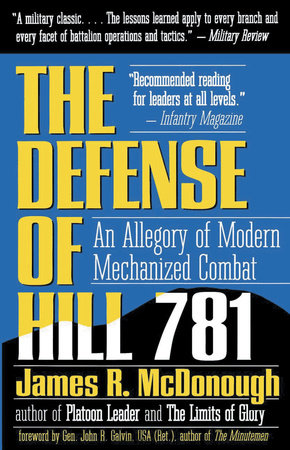 The Defense of Hill 781 by James R. McDonough