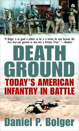 Death Ground by Daniel P. Bolger