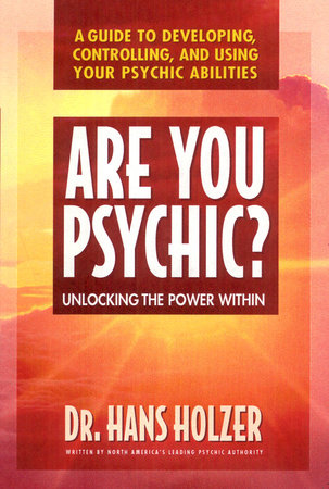 Are You Psychic? by Hans Holzer