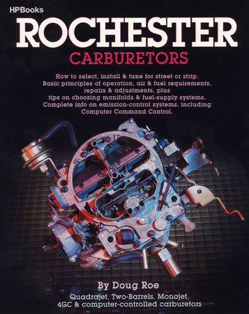 Rochester Carburetors by Doug Roe