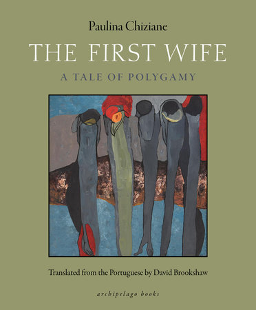 The First Wife by Paulina Chiziane
