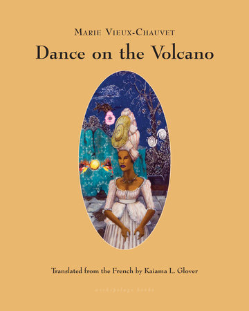 Dance on the Volcano by Marie Vieux-Chauvet