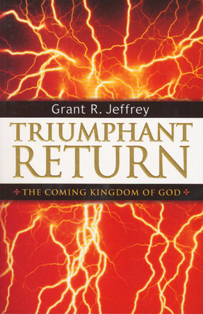 Triumphant Return by Grant R. Jeffrey