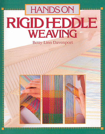 Hands on Rigid Heddle Weaving by Betty Linn Davenport
