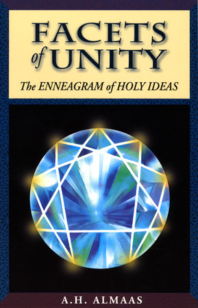 Facets of Unity by A. H. Almaas