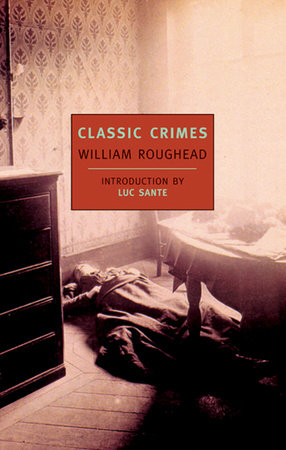 Classic Crimes by William Roughead