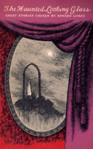 The Haunted Looking Glass