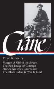 Stephen Crane: Prose & Poetry (LOA #18)