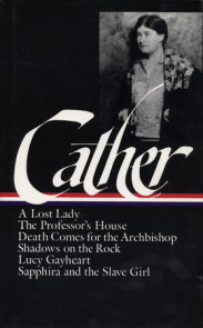 Willa Cather: Later Novels (LOA #49)