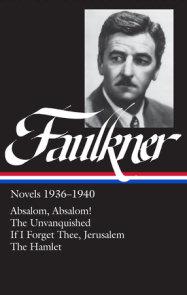 William Faulkner Novels 1936-1940 (LOA #48)