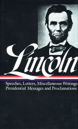 Abraham Lincoln: Speeches and Writings Vol. 2 1859-1865 (LOA #46) by Abraham Lincoln