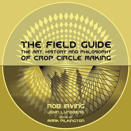 The Field Guide by Rob Irving and John Lundberg