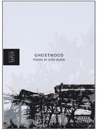 Ghostwood by Star Black